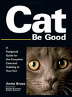 Cat Be Good by Annie Bruce
