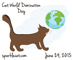 Cat World Domination Day Badge