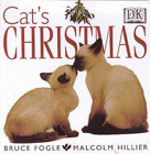 Cat's Christmas by Bruce Fogle and Malcolm Hillier