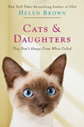 Cats and Daughters by Helen Brown