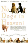 No Dogs in Heaven by Robert T. Sharp