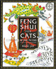 Feng Shui for Cats by Edited by Roni Jay