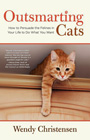 Outsmarting Cats by Wendy Christensen