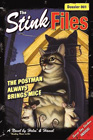 The Stink Files: The Postman Always Brings Mice by Holm and Hamel