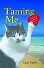 Taming Me: Memoir of a Clever Island Cat by Cathy Unruh