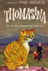 Thomasina, the Cat Who Thought She Was God by Paul Gallico