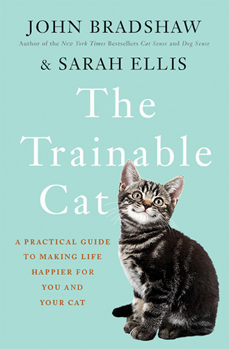 The Trainable Cat by John Bradshaw and Sarah Ellis