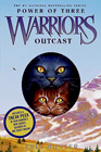 Warriors: Power of Three #3 - Outcast by Erin Hunter