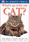 What's Up With My Cat? by Dr. Bruce Fogle
