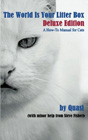 The World is Your Litter Box: Deluxe Edition by Quasi